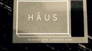HAUS -ハウス-